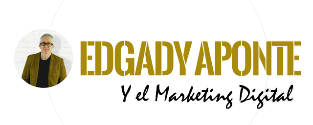 Edgady Aponte y el Marketing Digital<span class=