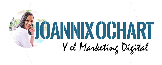 Joannix Ochart y el Marketing Digital<span class=