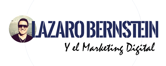 Lázaro Bernstein y el Marketing Digital<span class=