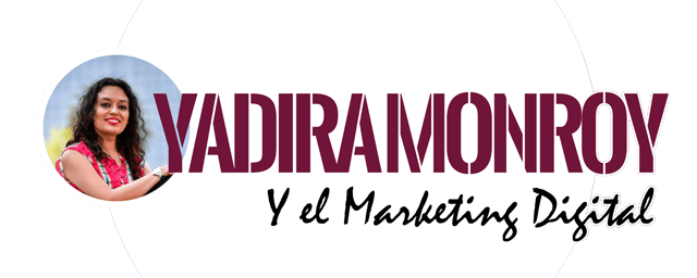 Yadira Monrroy y el Marketing Digital<span class=